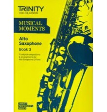 Musical Moments Alto Sax Book 3