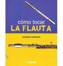 Cómo Tocar la Flauta