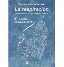 La Respiración. El Gesto Respiratorio