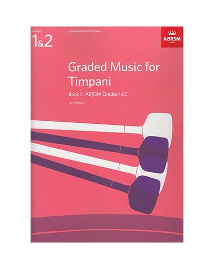 Graded Music for Timpani Book I Grades