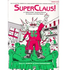 "Super Claus! A ""High-Flying"" Christmas M"