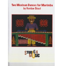 Two Mexican Dances for Marimba