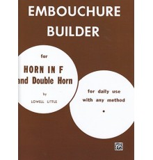 Embouchure Builder for Horn in F