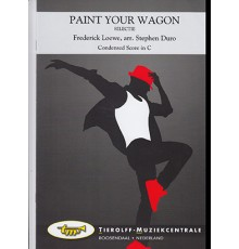 Paint Your Wagon/ Condensed Score in C