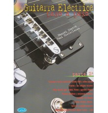 Guitarra Eléctrica Paso a Paso Parte 2ª