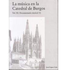 La Música en la Catedral de Burgos III