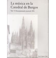 La Música en la Catedral de Burgos V