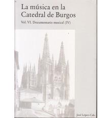 La Música en la Catedral de Burgos VI
