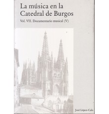 La Música en la Catedral de Burgos VII