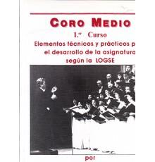 Coro Medio.Grado Medio Vol.1