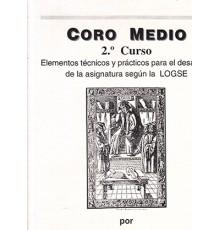 Coro Medio.Grado Medio Vol. 2