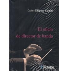 El Oficio del Director de Banda