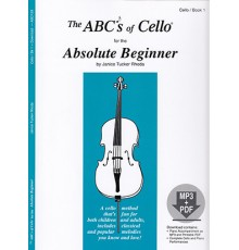 ABC´s of Cello for the Absolute Beginner