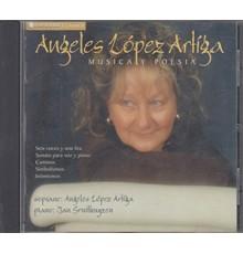 Angeles López Artiga, Música y Poesia