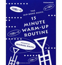 15 Minute Warm-Up Routine Trombone   CD