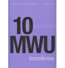 10 Minute Warm - Up for Trombone   CD
