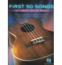 First 50 Songs Ukelele