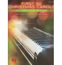 First 50 Christmas Carols Easy Piano