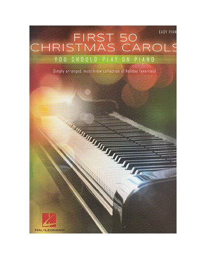 First 50 Christmas Carols Easy Piano