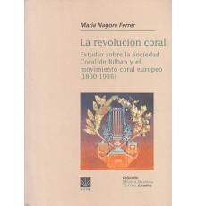 La Revolución Coral. Estudio sobre la S.