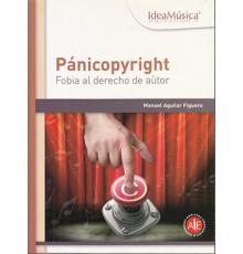 Pánicopyright: Fobia al Derecho de Autor