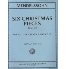 Six Christmas Pieces Op. 72