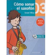 Cómo Sonar el Saxofón 3 Cuaderno   CD