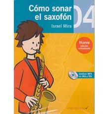 Cómo Sonar el Saxofón 4 Cuaderno   CD