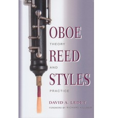 Oboe Reed Styles Theory and Practice