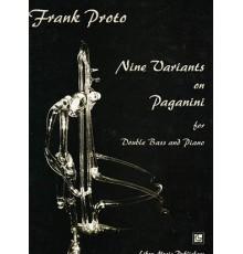 Nine Variants on Paganini