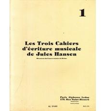 Les Trois Cahiers d?Ecriture Musicale 1