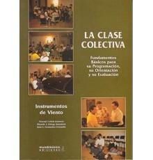 La Clase Colectiva, Fundamentos Básicos