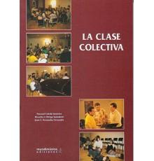 La Clase Colectiva, Ejercicios Prácticos