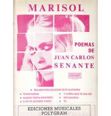**Marisol, Poemas de Juan Carlos Senan