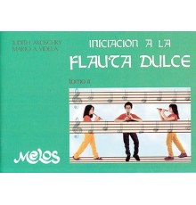 Iniciación a la Flauta Dulce. Tomo II