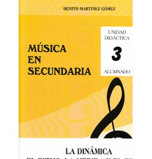 Música en Secundaria. Alumno Vol. 3