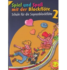 Spiel und Spass mit de Blockflöte 2