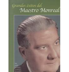 Grandes Éxitos del Maestro Monreal Vol.1