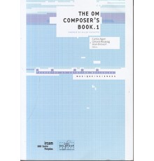 The Om Composer?s Book 1
