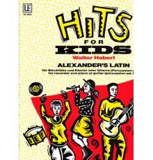 Hits for Kids Alexander?s  Latin