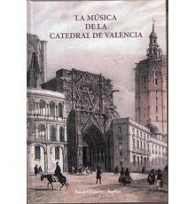 La Música de la Catedral de Valencia