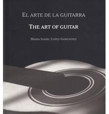 El Arte de la Guitarra. The Art of Guita