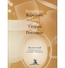 Carroll Symphonic Repertoire Guide for