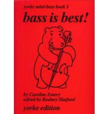 Bass is Best !. Yorke Mini-Bass Book 1
