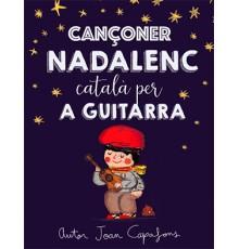 Cançoner Nadalenc Català per a Guitarra