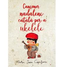 Cançoner Nadalenc Català per a Ukulele