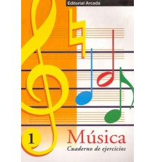 Cuaderno de Música Vol. 01 Ejercicios