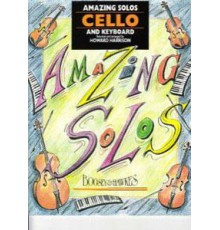 Amazing Solos for Cello and Keyboard